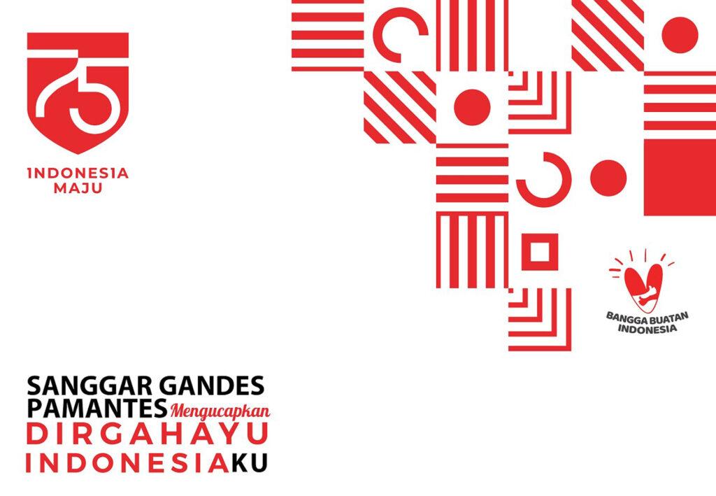 Sanggar Gandes Pamantes mengucapkan DIRGAHAYU INDONESIAKU